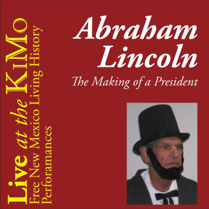 Abe Lincoln by Gabriel Sahd  - Student Matinee  -