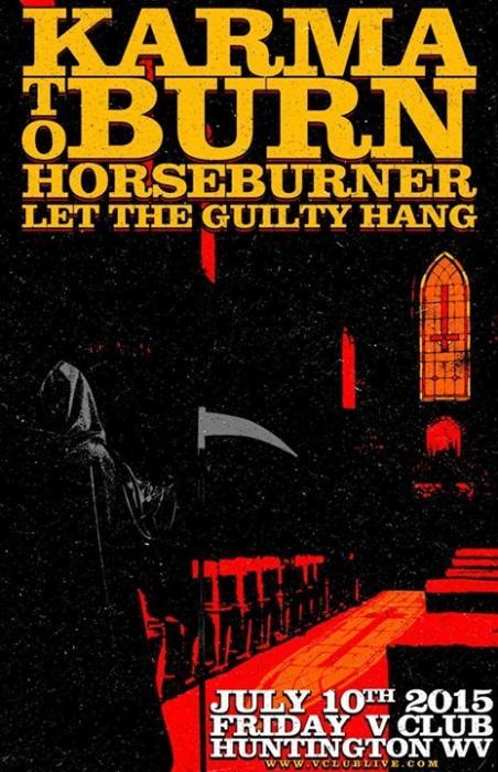 Karma To Burn / Horseburner / Let The Guilty Hang