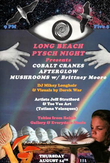 LONG BEACH PSYCH NIGHT FEAT: COBALT CRANES, AFTERGLOW, & MUSHROOMS WITH BRITTNEY MOORE