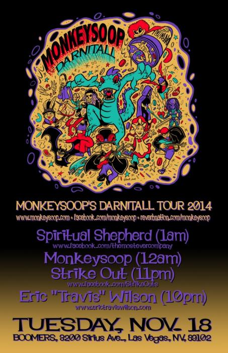"Monkeysoop ~ Eric ""Travis"" Wilson ~ 7 N Out ~ Spiritual Shepherd FREE SHOW"