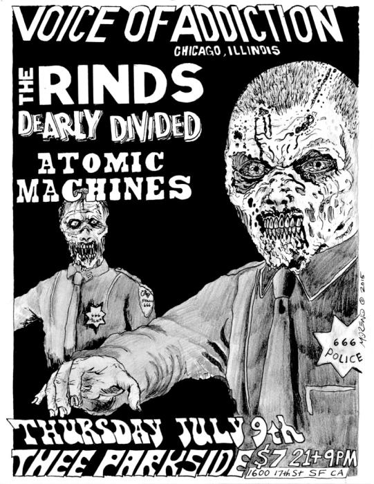 Voice of Addiction, The Rinds, Dearly Divided, Atomic Machines