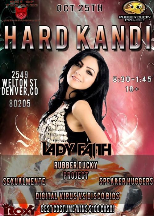 HARD KANDI Featuring: Lady Faith