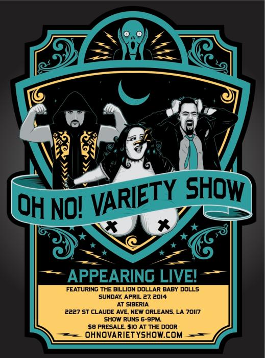 The Oh No! Variety Show ft. Reverend Spooky LeStrange and her Billion Dollar Baby Dolls