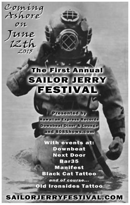 The First Annual SAILOR JERRY FESTIVAL