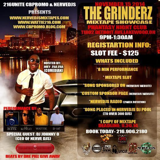 "216UNITE CBPROMO & ERVEDJS PRESENTS""THE GRINDERZ"" MIXTAPE SHOWCASE' PRESENTED BY …"