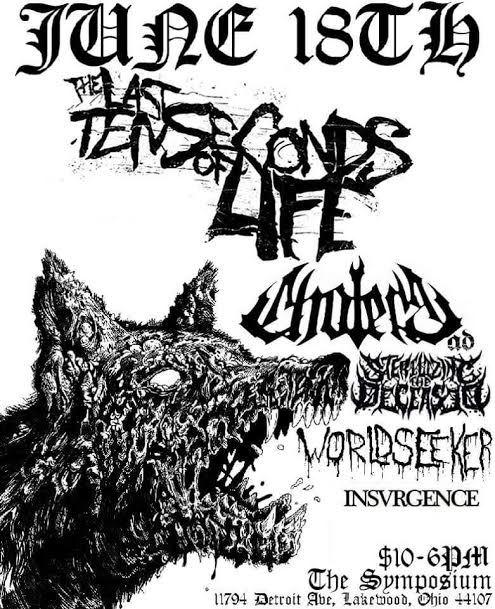 THE LAST TEN SECONDS OF LIFE // CHOLERA A.D // STERILIZING THE DECEASED // WORLDSEEKER // INSVERGENCE