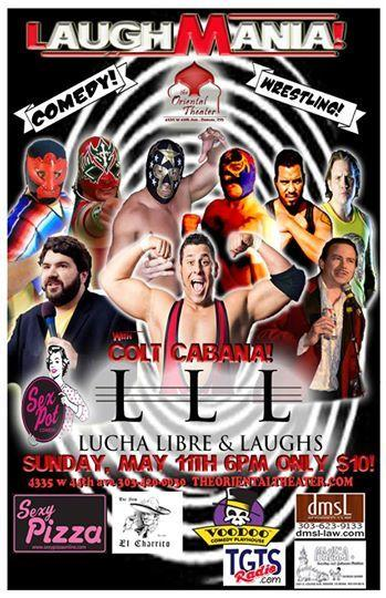 Lucha Libre & Laughs feat. International superstar Colt Cabana!