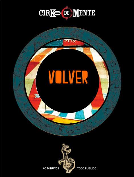"""""""VOLVER"""" MEXICAN CONTEMPORARY CIRCUS"""