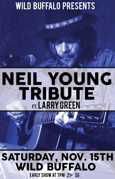 The Neil Young Tribute ft. Larry Green