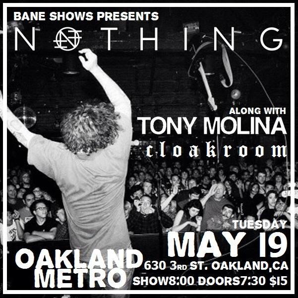 NOTHING • TONY MOLINA • CLOAKROOM