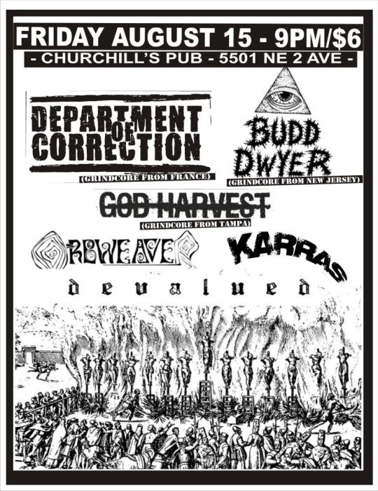 Department of Correction, Budd Dwer, God Harvest, Orbweaver, Karras, & Devalued