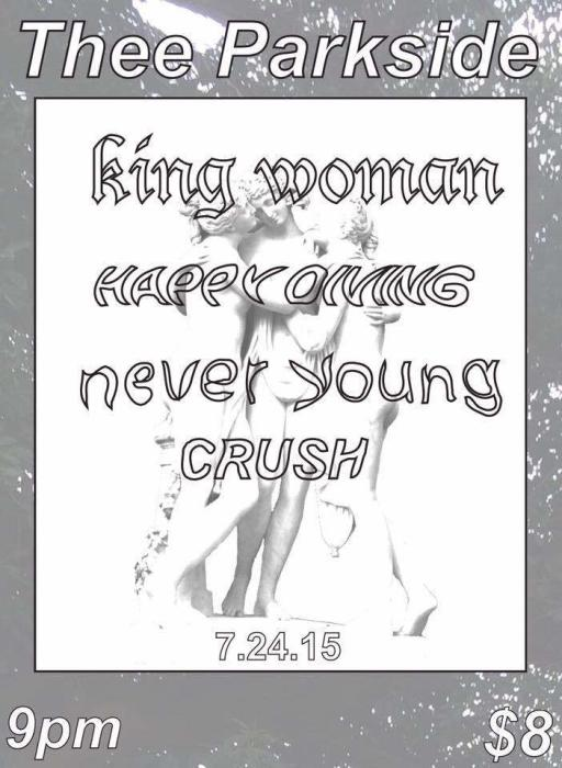 King Woman, Happy Diving, Never Young, Crush