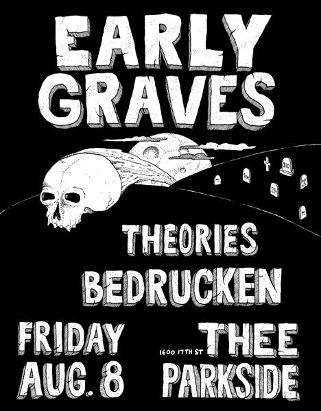 Early Graves, Theories, Bedrucken