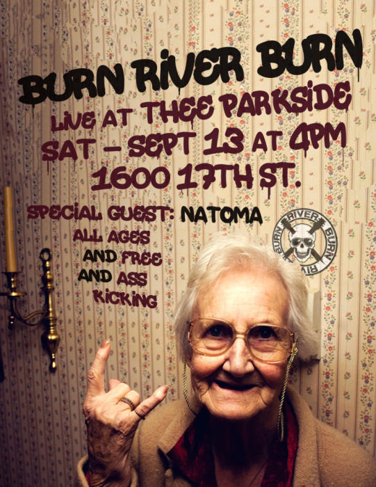 Burn River Burn, Natoma