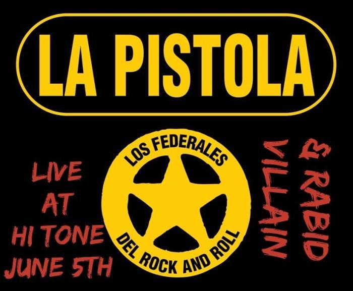Rabid Villain w/ La Pistola