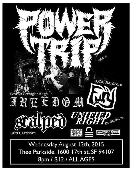 Power Trip, Fury, Freedom, Scalped, Unified Right