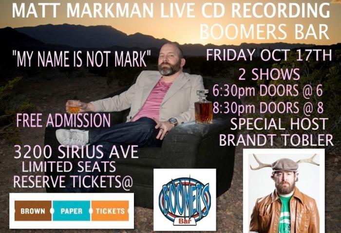 """My Name is not Mark"" Matt Markman Live CD recording"