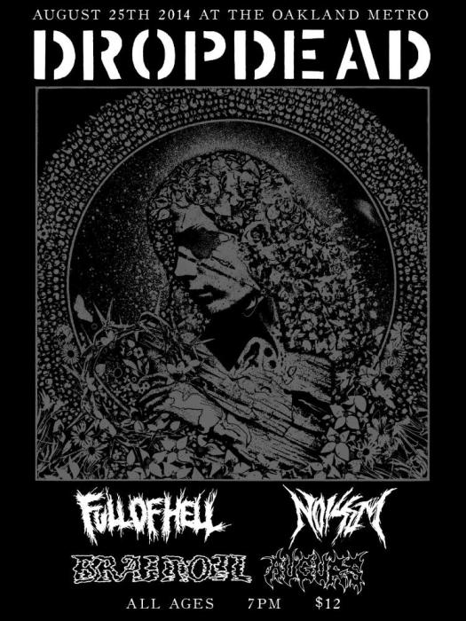 DROPDEAD, BRAINOIL, Full Of Hell, Noisem, Augurs