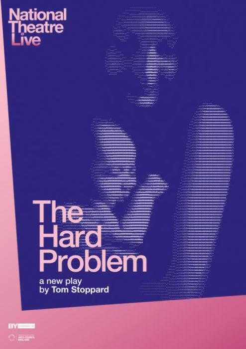 THE HARD PROBLEM (NATIONAL THEATRE LIVE)
