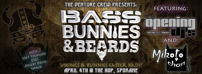 "Venture Crew presents; ""Bass, Bunnies, and Beards"""