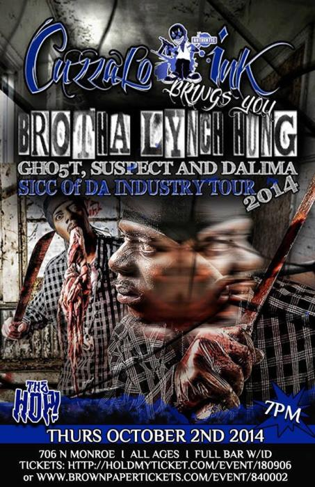"Brotha Lynch Hung; ""Sicc of Da Industry Tour 2014"", with Gho5T, Suspect, Dalima"