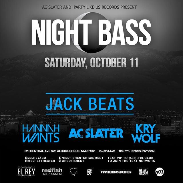 NIGHT BASS TOUR feat Jack Beats, Hannah Wants, AC Slater, Kry Wolf in Concert