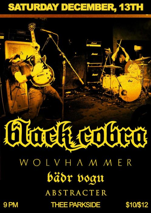 Black Cobra, Wolvhammer, Bädr Vogu, Abstracter