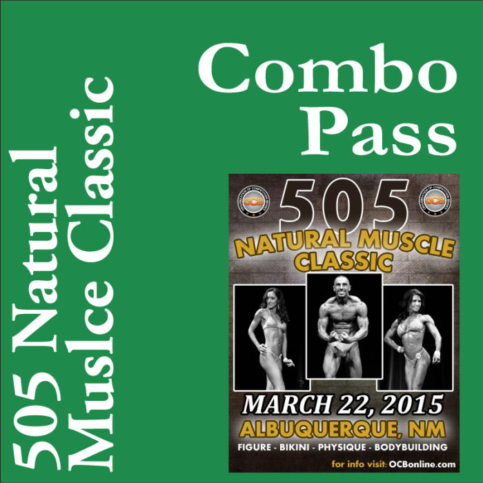 505 Natural Muscle Classic: Combo (both shows 11:00am & 3pm)