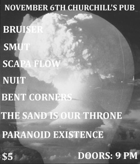 Bruiser, Smut, Scapa Flow, Nuit, Bent Corners, The Sand Is Our Throne, Paranoid Existence