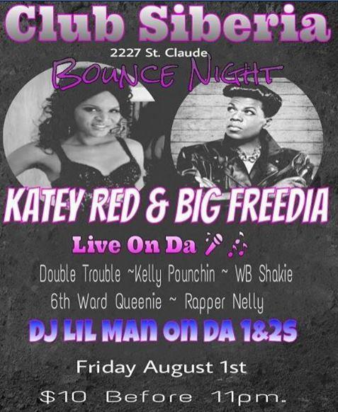 BOUNCE:  BIG FREEDIA | Katey Red | Double Trouble | Kelly Pounchin | WB Shakie | 6th Ward Queenie | Rapper Nelly | DJ Lil Man