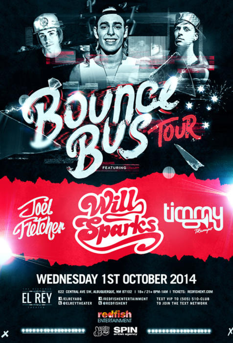 THE BOUNCE BUS TOUR feat WILL SPARKS, JOEL FLETCHER, & TIMMY TRUMPET in Concert