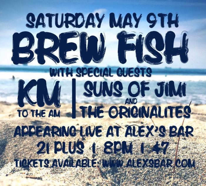 BREWFISH, KM, THE ORIGINALITES, SUNS OF JIMI