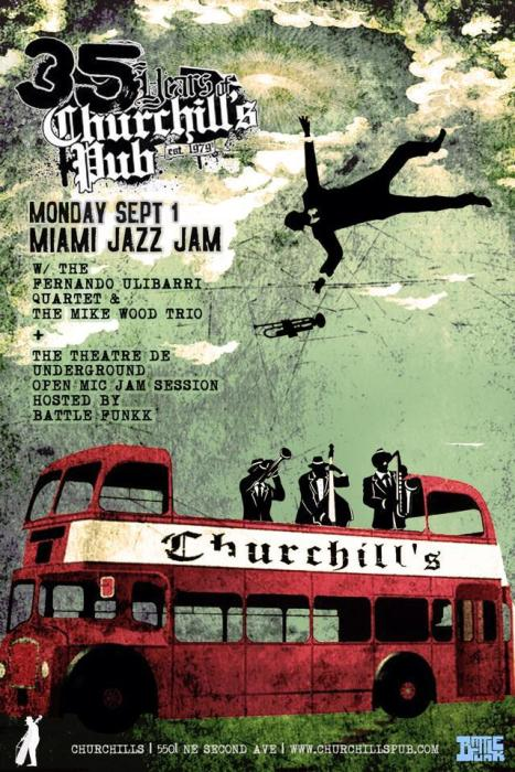 35 Years of Churchills Day 4 - With the Miami Jazz Jam & Theatre de Underground!