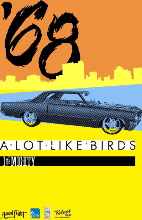 '68 w/ A Lot Like Birds, I The Mighty & Rebuker