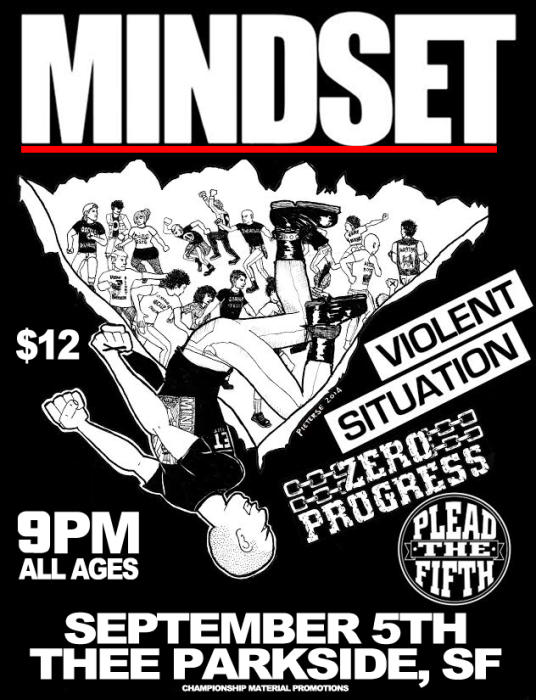 Mindset, Violent Situation, Zero Progress, Plead The Fifth