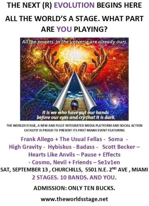 THE WORLD STAGE with Frank Allegro & The Usual Fellas, SOMA, High Gravity, Hybiskus, Badass, Scott Becker, Hearts Like Anvils, Pause & Effects, Cosmo, Nevil & Friends, Se1v1n, and more!
