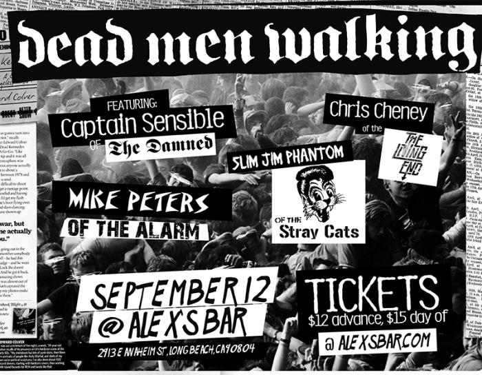 DEAD MEN WALKING FEAT. CAPTAIN SENSIBLE (THE DAMNED), CHRIS CHENY (THE LIVING END), SLIM JIM PHANTOM (STRAY CATS), MIKE PETERS (THE ALARM)