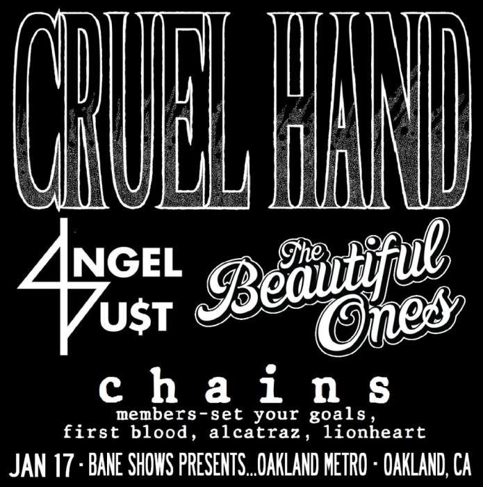 CRUEL HAND . ANGEL DU$T . THE BEAUTIFUL ONES . CHAINS