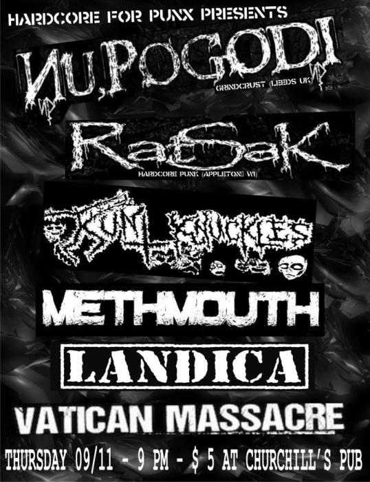 Hardcore For Punx presents: Nu Pogodi, Ratsakm Kunt Knuckles, Methmouth, Landica, & Vatican Massacre