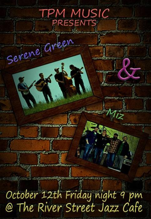 Miz & Serene Green Two great original bands = one @ River Street Jazz Cafe  Plains, PA - October 12th 2018 9:00 pm