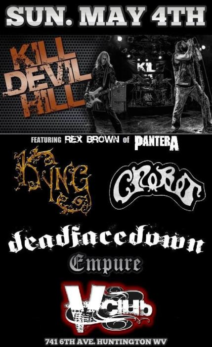 Kill Devil Hill / Kyng / Crobot / DeadFaceDown / Empure