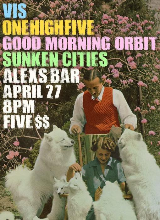VIS, ONE HIGH FIVE, GOOD MORNING ORBIT, SUNKEN CITY