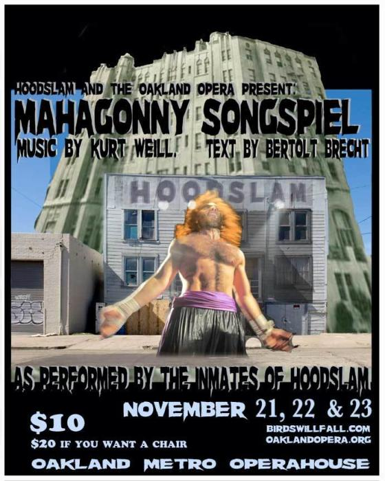 MAHAGONNY SONGSPIEL  Music by Kurt Weill.  Text by Bertolt Brecht.