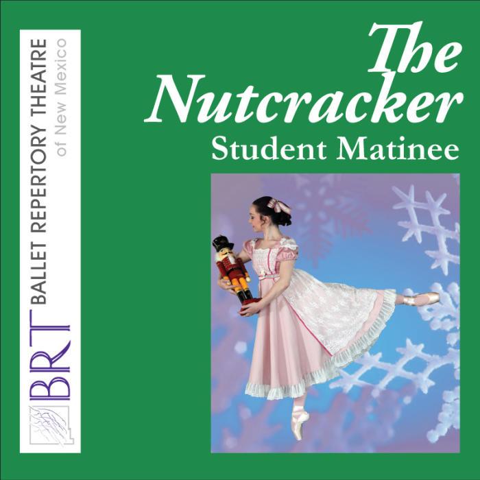 The Nutcracker - Student Matinee