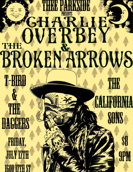 Charlie Overbey & The Broken Arrows, The California Sons, T-Bird & The Daggers