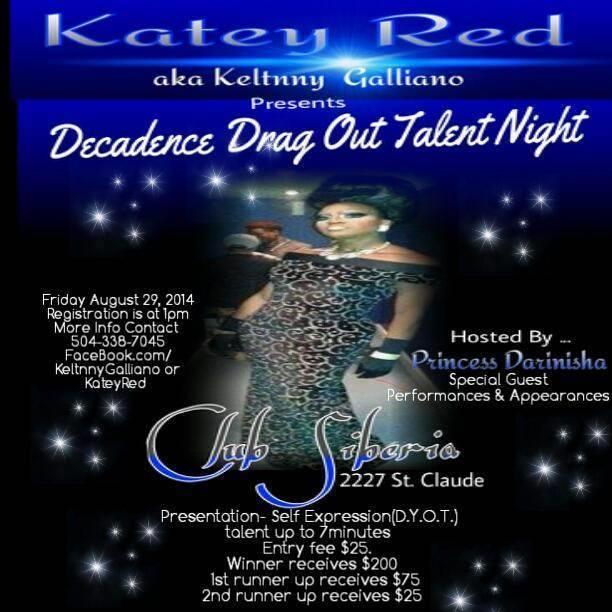KATEY RED as Keltnny Galliano presents Decadence Drag Out Talent Night!!