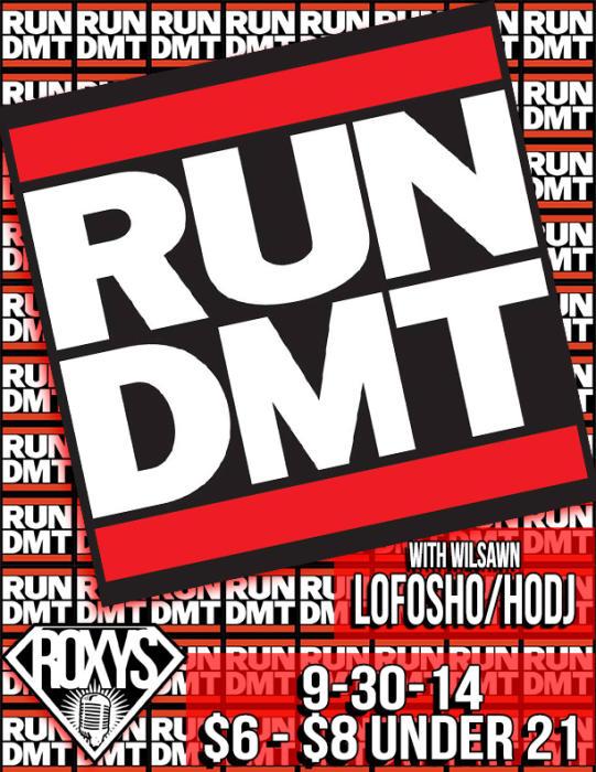 Run DMT / HODJ / LOFOSHO / WILSAWN