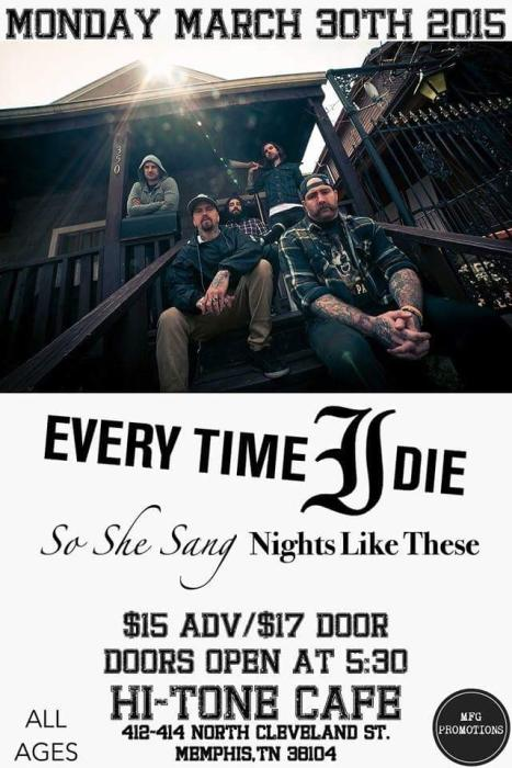 Every Time I Die w/ So She Sang & Nights Like These (early show)