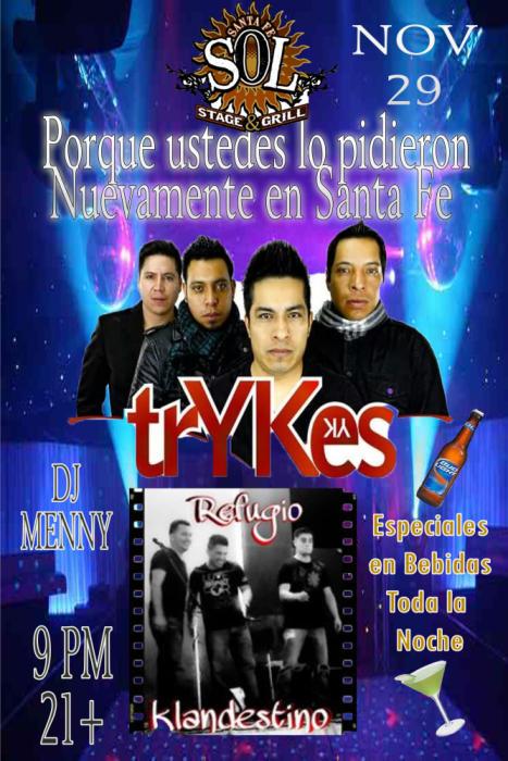 TRYKES and REFUGIO CLANDESTINO