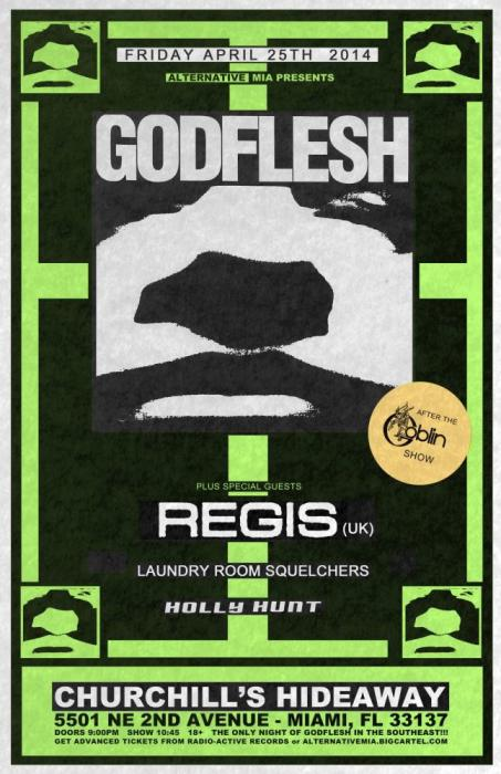 GODFLESH, REGIS, LAUNDRY ROOM SQUELCHERS, & HOLLY HUNT